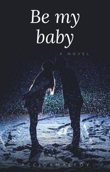 Be my baby ( Matthew Espinosa fanfic.)