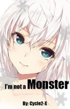 I'm Not a Monster... [ Naruto Fanfic ] by Cycle2-X