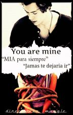 You are mine by directioner_muggle