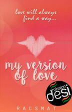 My Version of Love by racsmat