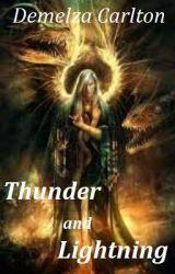 Thunder and Lightning by DemelzaCarlton