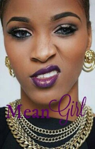 Mean Girl (ON HOLD)
