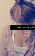 Forever Is A Lie by Belieber70ve