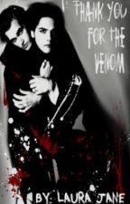 Thank You For The Venom - My Chemical Romance Vampire/Werewolf Fanfic by t0xified