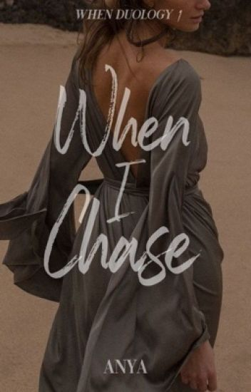 When I Chase (When #1)