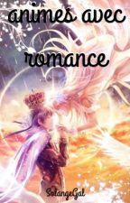 Mes meilleurs animes et manga avec romance(s) by SolangeGal