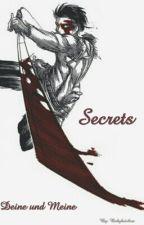 Secrets - Deine und Meine (wird überarbeitet noch) by peachyy_cake