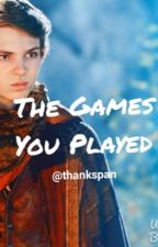 The Games You Played by thankspan