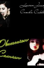 Obssession Camren (2° temporada) by demetria1camren