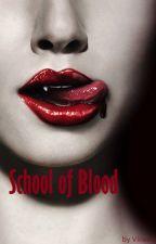 School of Blood by vineeta_xo