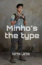 Minho's the type by heystrongdreamer