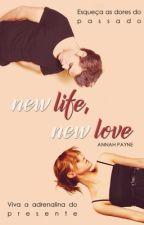 New Life, New Love by AnnahPayne