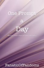 One Prompt a Day by theFanaticOfFandoms