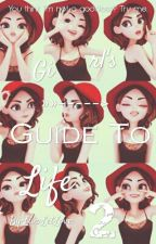 The Girl's Guide To Life 2 by LivaLetLove