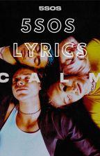 5sos Lyrics by x_joss5sos_x
