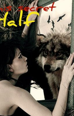 His Secret Half (A Werewolf Romance)
