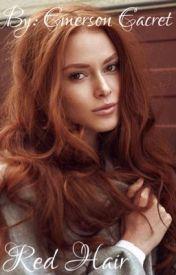 Red Hair by writing4fun2everyone