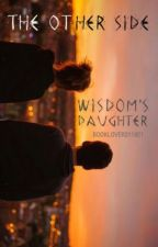 Wisdom's Daughter by booklover311921