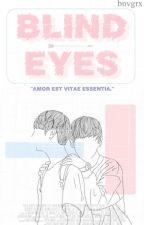 blind eyes || vkook/taekook - bangtan {yaoi} by bnvgrx