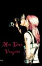 Meu Doce Vampiro[A Reescrever] by JuliaHaruno