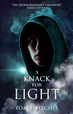 A Knack For Darkness: Benjamin Brown Book I by TomTwitchel