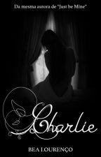 Charlie by AutoraBeaLourenco