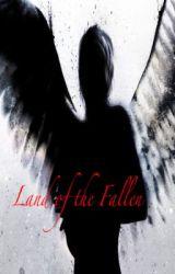 Land Of The Fallen by ShotGunSinner