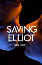 Saving Elliot (Editing) by northbynorth