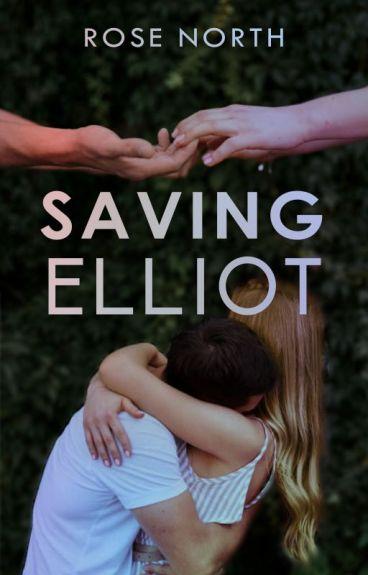 Saving Elliot (Editing)