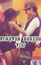 Forever Beside You (Aroopy) by erikaalvarado39948