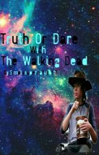 Truth or Dare with The Walking Dead by simplysupernatural13