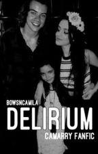 Delirium (Camarry) by bowsnCamila