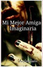 Mi Mejor Amiga Imaginaria by MaryferOlguin