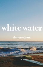 white water - l.h. by clemmogram