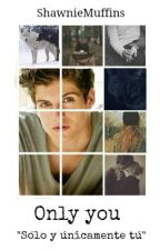 «Only you» Isaac Lahey (EDITANDO) by ShawnieMuffins