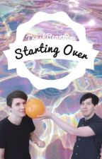 Starting Over ~ A Phan AU by borntobeootori