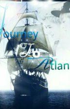 JOURNEY TO ATLANTIC[+] by TiNeji