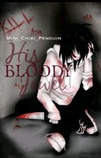 His Bloody Jewel ~Jeff the Killer fanfic~ by Mini_Chibi_Penguin