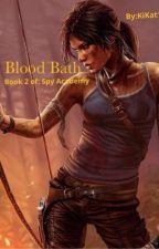 Blood Bath by kitkat10186
