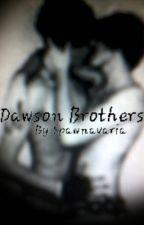 Dawson Brothers (boyxboy) by spawnavaria