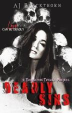 Deadly Sins (a Damnation Trilogy Prequel) by pennameajt