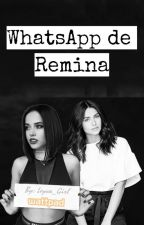 WhatsApp de Remina by Leyva_Girl