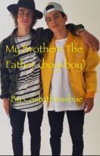 My older brothers the Father (boyxboy) by cashtthewsbae