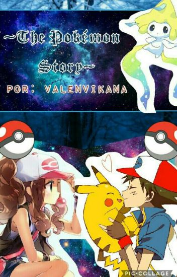 The Story Pokémon (Ash Ketchum Y Tu)