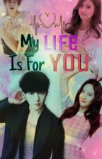 {Exo Lay Fanfic} My Life is For You by SushiQwi