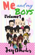 Me and My Boys VOLUME 1 by JayChowder