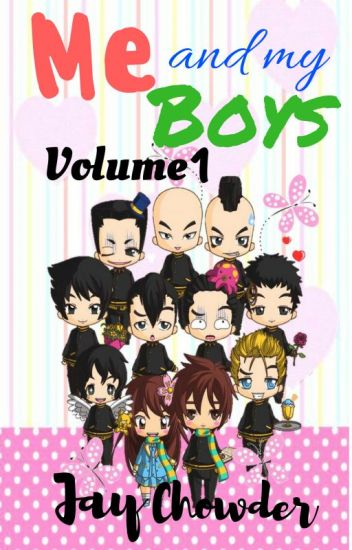 Me and My Boys VOLUME 1