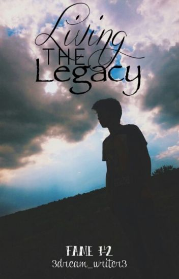 Living the Legacy (Fame #2)