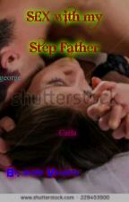"""Sex with my step father"""" by SyNtAx_E-4"""