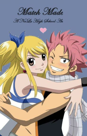Match Made (NaLu) Completed